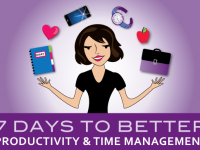7 Days To Better Productivity & Time Management