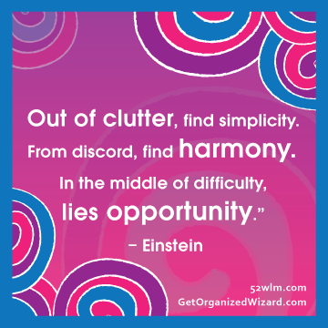 Out of clutter, find simplicity.