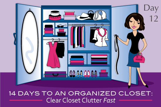 14 Days To An Organized Closet: Day 12